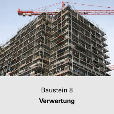 Baustein 8 Verwertung