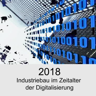 2018 Industriebau im Zeitalter der Digitalisierung