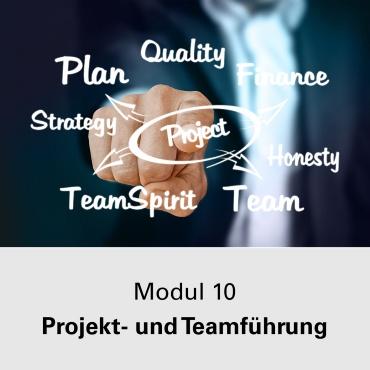 Modul 10 Projekt- und Teamführung